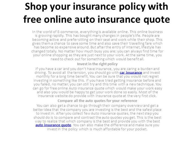 shop your insurance policy with free online auto authorstream