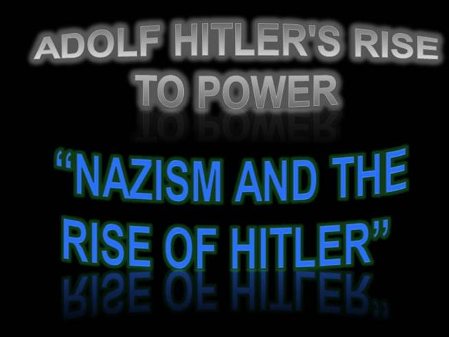 adolf hitlers rise to power Hitler's life story family background hitler's family was born in waldviertel, in lower austriaat the time, the name hitler changed in this region several times between hüttler, hiedler, hittler and hitler.