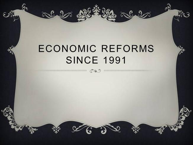 economic reforms since 1991 Poverty, inequality - the economic reforms in india since 1991.