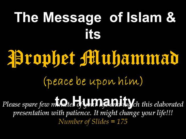 The Message Of Islam & Its Prophet Muhammad Pbuh To