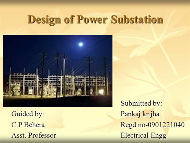 Design of power substation authorstream for Electrical substation pdf