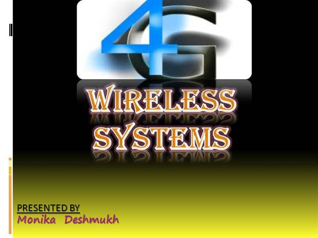 4g wireless system pdf 4g mobile communication system introduction 1 in telecommunications, 4g is the fourth generation of cellular wireless standards it is a successor to the 3g and 2g.