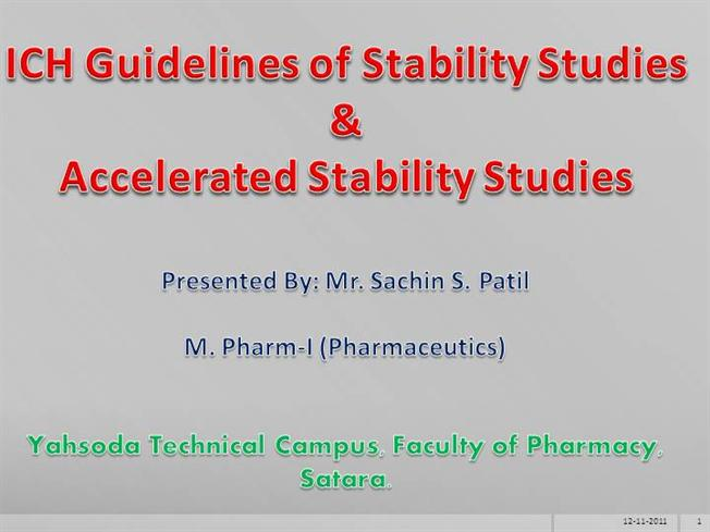 ICH Guidelines of Stability Studies & Accelerated ...