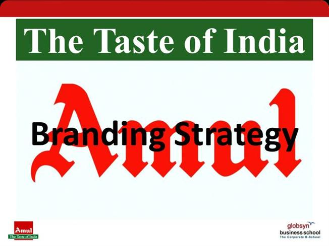 branding strategy of amul business strategy brand