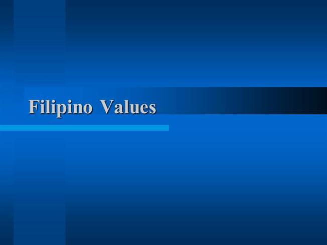 filipino values research In elementary and secondary schools, reading, science, and mathematics are taught in english while values, social studies, and health are taught in filipino children learn some filipino and english words from the media.