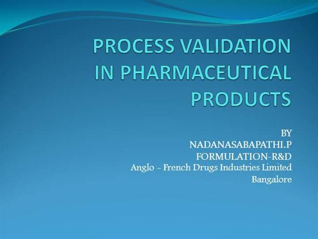 process validation in pharmaceuticals