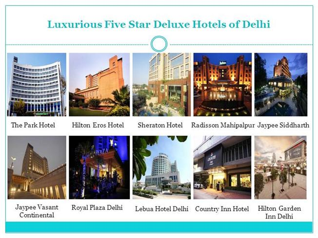 Five Star Luxury Hotels Booking In Delhi Authorstream