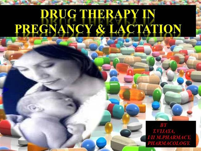Drug Therapy in Pregnancy And Lactation |authorSTREAM