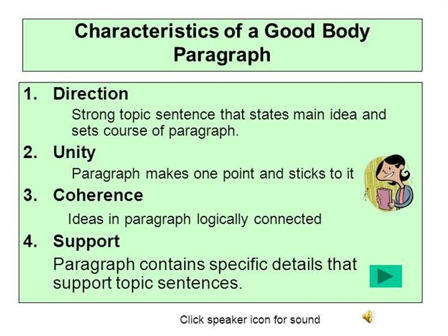 characteristics of a good paragraph How do you write a good college application essay what are the qualities of  the classic way to ensure that structure exists before starting to write is by outlining using a 5 paragraph  a good college application.