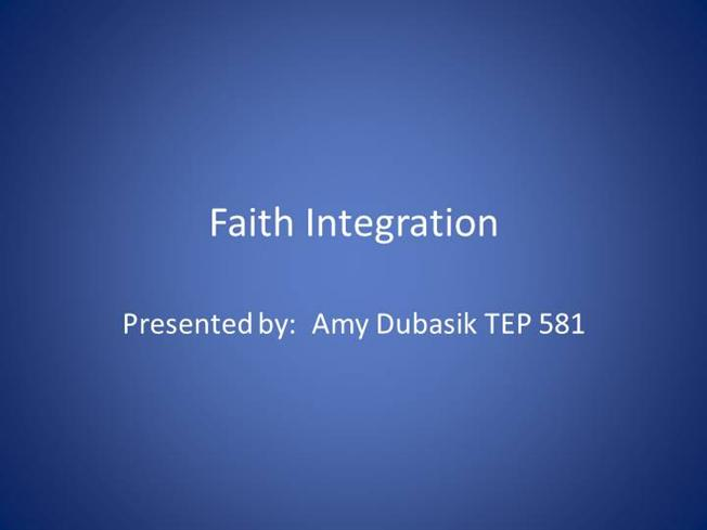 faith intergration Previous | next spring 2008 vol 37 no 1 pp 91–102 the integration of athletics and faith lawrence ressler the christian worldview should impact how one understands competition, coaching philosophy, the concept of.