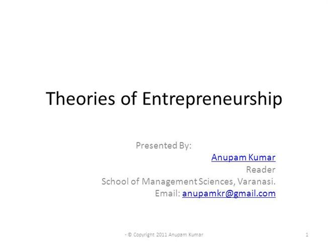 entrepreneurship theories Psychological trait theories of entrepreneurship contend/state that certain attitudinal and psychological attributes differentiate entrepreneurs from non-entrepreneurs, and successful entrepreneurs from unsuccessful ones.