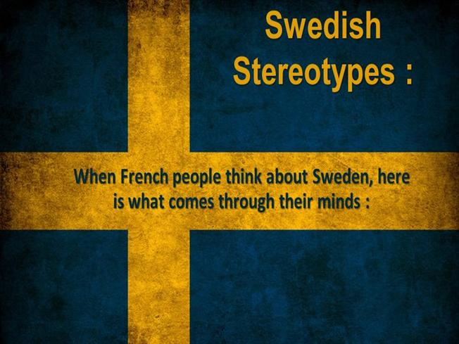 the national stereotype of swede essay Culture and sociology - gender stereotypes research papers look into the stereotyped the trend that has emerged out of sweden where men get to.