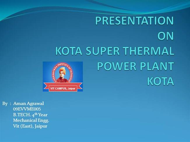 Kota Super Thermal Power Station Ppt