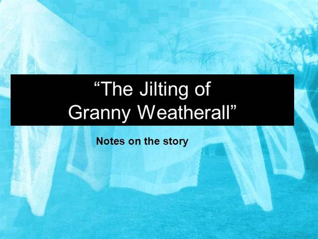 a comparison of main characters in a rose for emily and the jilting of granny weatherall