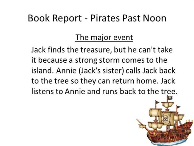 pirates past noon book report Explore tiffany rice's board pirates past noon on pinterest kids video book about pirates magic tree house book report poster #treehouse #poster #bookreport.