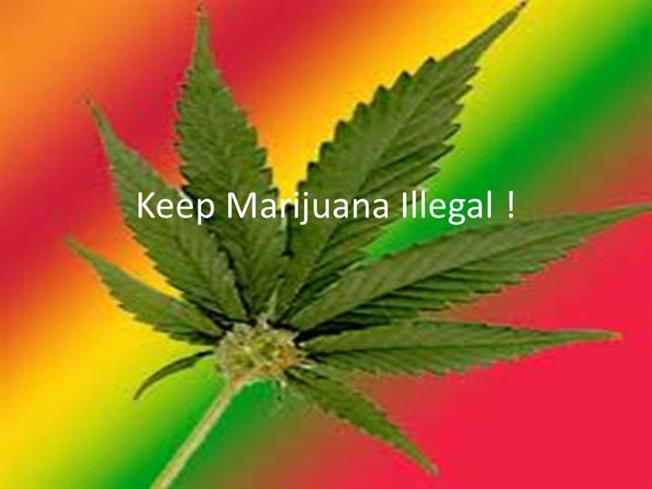 Keep weed illegal! Here's why