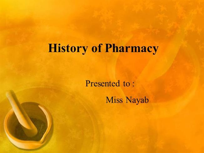 history of pharmacy ppt Clinical pharmacy is the branch of pharmacy in which doctor of pharmacy provide patient care that optimizes the use of medication and promotes health history of.