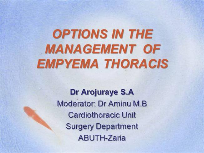 Options In The Management Of Empyema Thoracis