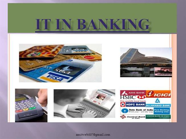 role of it in banks