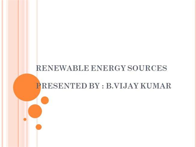 paper presentation on renewable sources Free essays on paper presentations on recent trends in renewable energy source get help with your writing 1 through 30.