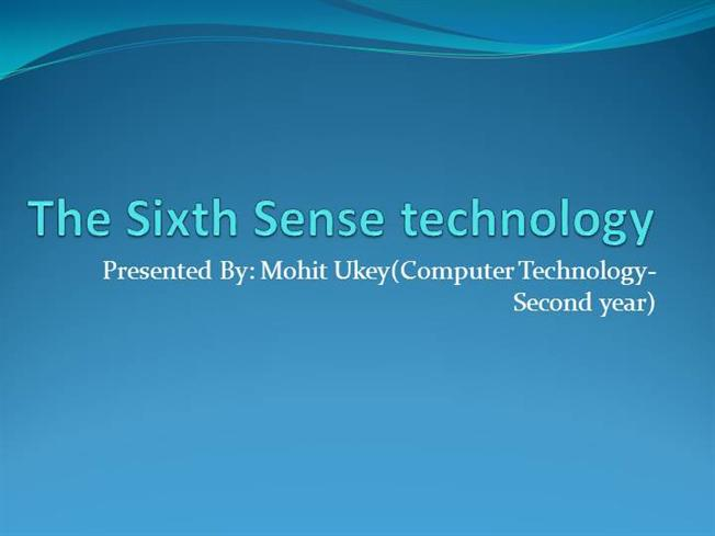 paper presentation on sixth sense technology+ppt Get more information about sixth sense technology ppt free download by visiting this link sixth sense technology integrates on a regular piece of paper.