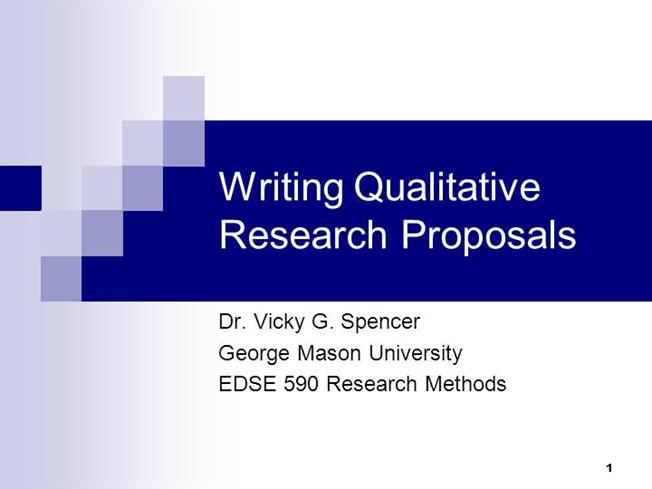 writing qualitative research proposals for presentations