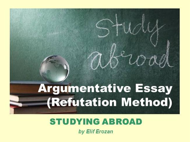 argumentative essay on study in abroad Study abroad is good or bad do you know one third students are going to abroad for obtaining better education backgroundstudy abroad is good or bad.