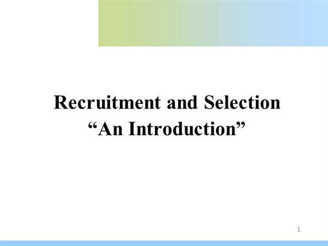 introduction to online recruitment and selection A brief introduction to recruitment and selection papers/a-brief-introduction-to-recruitment-and-selection a brief introduction to recruitment and.