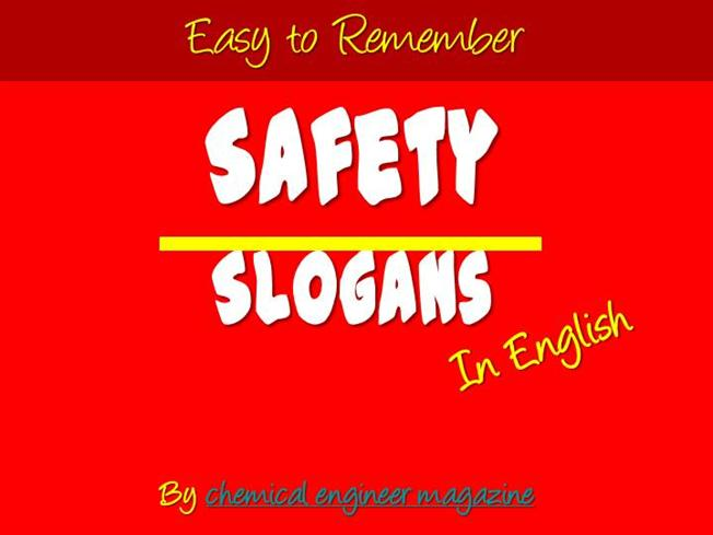 Easy To Remember Safety Slogans In English Authorstream