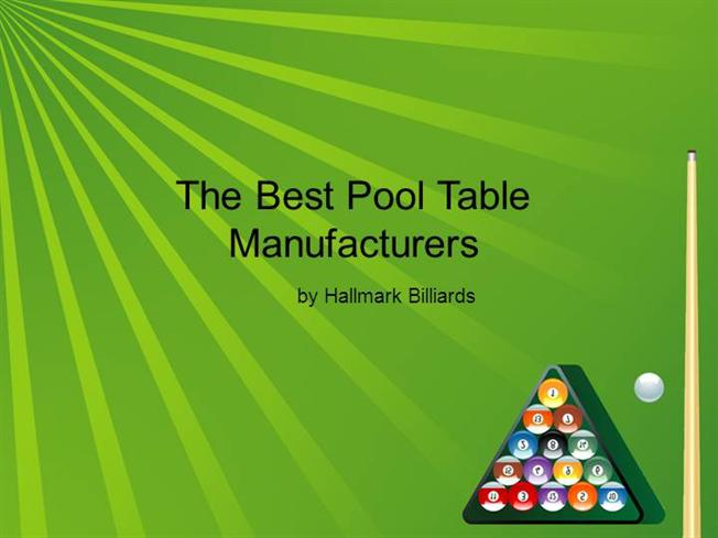 The best pool table manufacturers authorstream - Best billiard table manufacturers ...