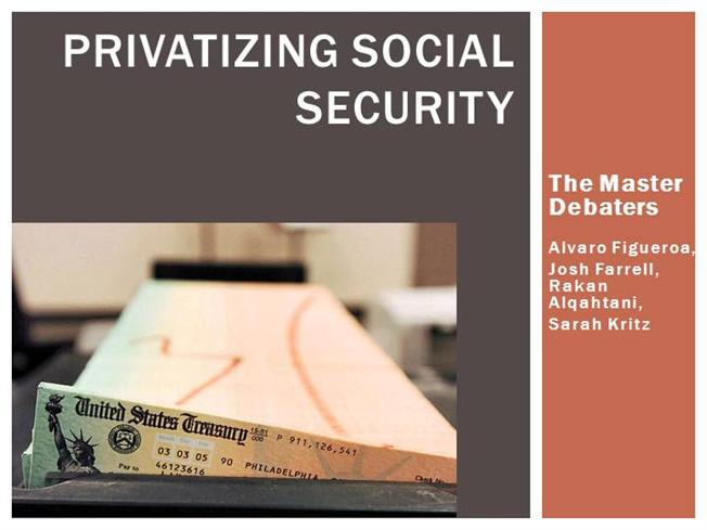 essay on privatization of social security The move to privatize social security is again rearing its ugly head at a the definitive case against privatizing social first-person essays.