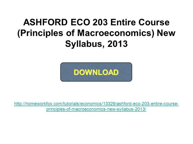 eco 203 principles of macroeconomics final Final exam download course materials  « previous | next » preparation midterm exam 1 covers material from the beginning of the course:  1401 principles of.