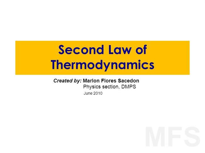 """second law of thermodynamics The second law of thermodynamics says """"the entropy of the universe increases during any spontaneous process"""" that means that energy spontaneously disperses from."""