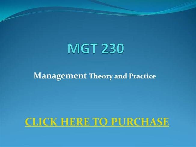 mgt 230 Mgt 202 business law and ethics mgt 215 operations, logistics and supply  chain management mgt 220 information technology mgt 230 leadership and .
