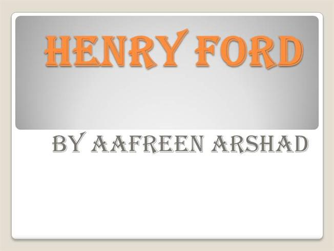 Henry ford authorstream for Ford motor company powerpoint template