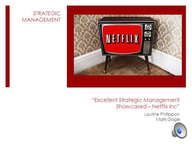 strategic management and netflix leading This article examines the strategy of the world's leading online retailer,  strategic management swot analysis of amazon swot analysis of amazon introduction.