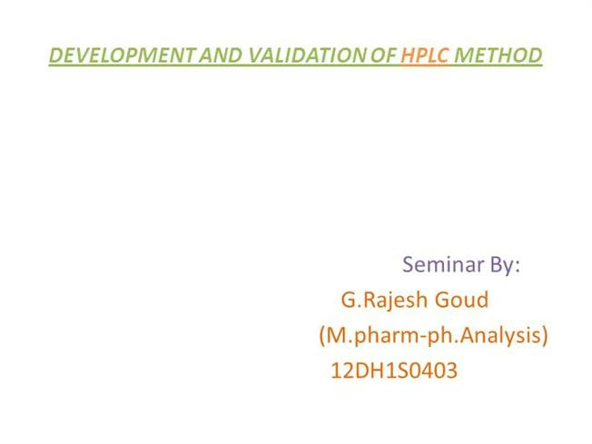 HPLC Method Development and Validation for Pharmaceutical