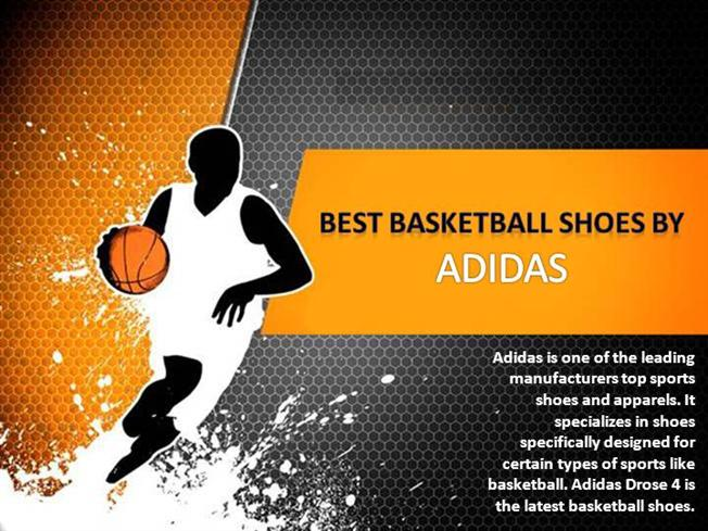 best basketball shoes by adidas authorstream. Black Bedroom Furniture Sets. Home Design Ideas