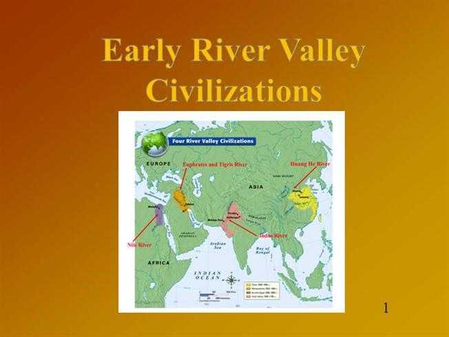 essays on river valley civilizations Essay on hinduism and indus valley civilization to the indus valley civilization the indus valley civilization lived along the indus river this area is known today as pakistan, which is north of india.