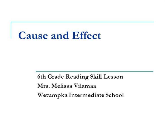 Cause and effect story for 6th grade