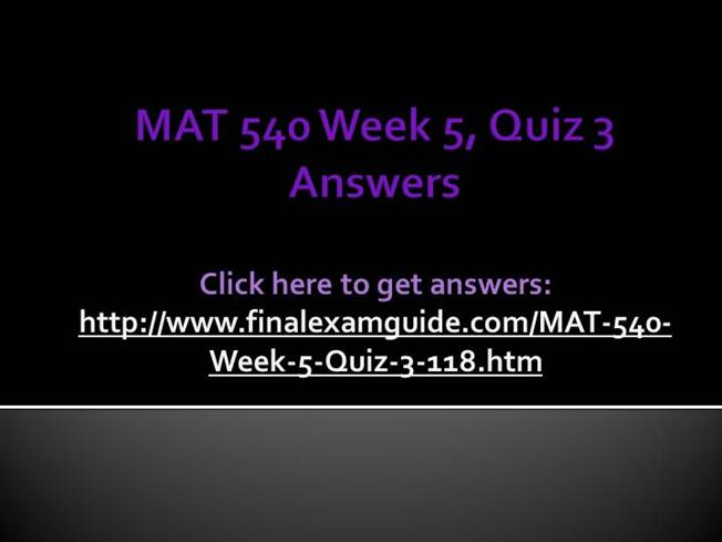 mat 540 week 1 quiz Mat 540 week 10 homework chapter 6 4 consider the following transportation problem: from to (cost) supply 1 2 3 a $ 6 $ 9 $100 130 b 12 3 5 70 c 4 8 11 100 demand 80 110 60 formulate this problem as a linear programming model and solve it by using the computer.