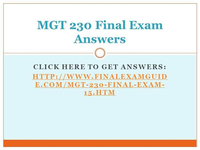 mgt 230 final exam with answers Find needed answers here - mgt/230 1) planning involves which of the.