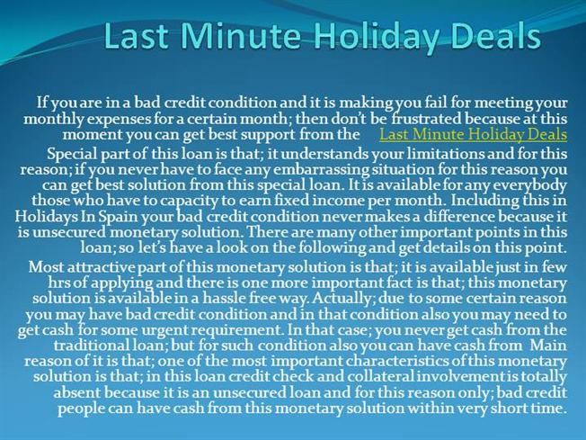 Last minute holiday deals authorstream for Week end last minute