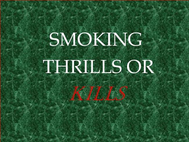 smoking thrills but kills Over 440,000 people in the usa and 100,000 in the uk die because of smoking each year according the us cdc (centers for disease control and prevention), $92 billion are lost each year from lost productivity resulting from smoking-related deaths of the more than 24 million deaths in the usa annually, over 440,000 are caused by smoking.