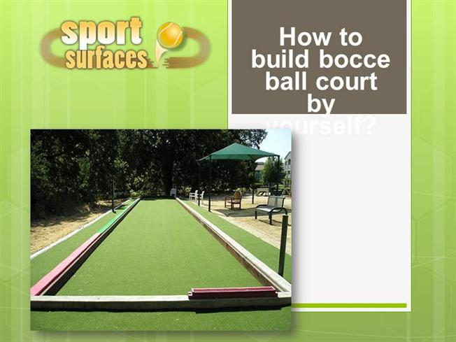 How to build bocce ball court by yourself authorstream for How to build a sport court