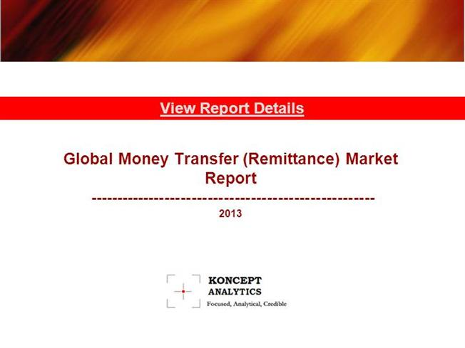 global money transfer remittances market report Global remittance market report: 2015 edition new york, nov 10, 2016 /prnewswire/ -- remittance is defined as transfer of money by an individual residing in foreign country to his/her home country.