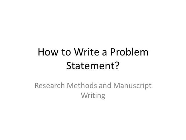 Writing dissertation problem statement