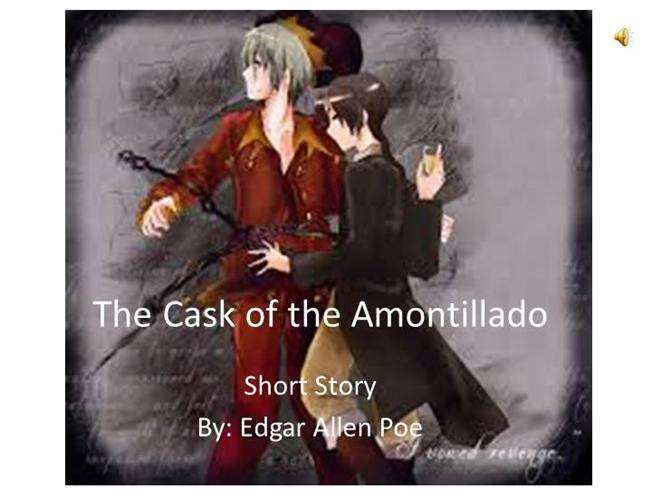 mood of the clask of amontillado The full text of the bells by edgar allan poe, with vocabulary words and definitions  how they clang, and clash, and roar  what a horror they outpour.