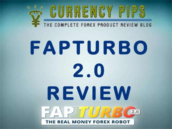 Fapturbo 2.0 the real money forex robot review