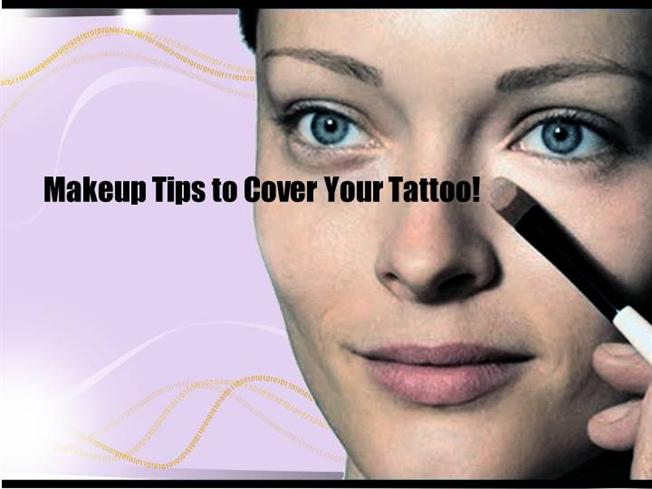 Makeup tips to cover your tattoo authorstream for Cover tattoo makeup